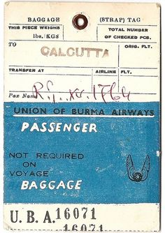 Union of Burma Airways - Calcutta, India | Flickr - Photo Sharing! #baggage #tag #luggage