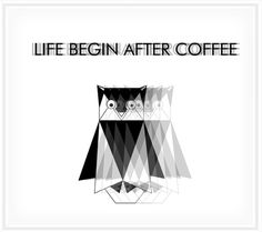 Life begin after coffee #design #graphic #illustration #personal #work