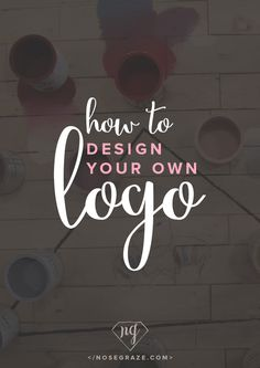 How to Design Your Own Logo