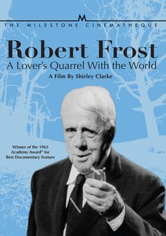 Robert Frost: A Lover's Quarrel With the World #quarrel #lovers #robert #world #frost