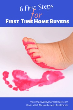 first steps for first time home buyers- Tewksbury MA Real Estate