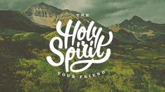 the Holy Spirit #typography