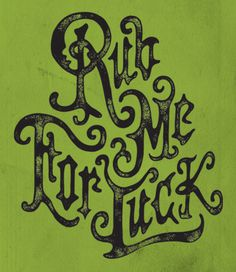 graphicdesignblg: St. Patrick's Day by Steve Wolf St Patrick's Day by Steve Wolf #typography #st patricks day