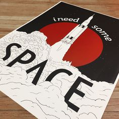 I Need Some Space #Poster #Space #Screenprint #Print