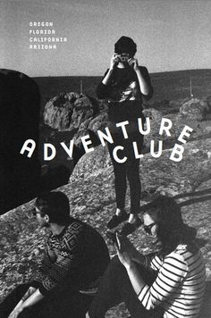 C C O O L L — Adventure Club (01) #typography #book #publication #photography #club #adventure #ccooll