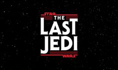 Star Wars The Last Jedi Logo Free Hd Download – WallpapersBae
