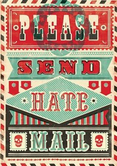Buamai - HATE MAIL : Telegramme Studio #illustration #typography #type #circus #hate