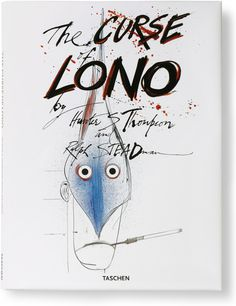 Hunter S. Thompson and Ralph Steadman. The Curse of Lono
