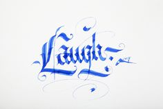 Laugh calligraphy. Practice.