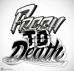 Fresh To Death by PERTS #typography