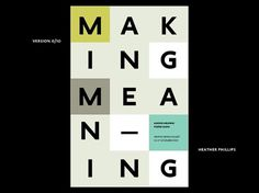 Re-making Meaning : Heather K. Phillips : Graphic Designer #poster