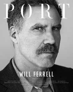Will Ferrell Port Magazine Cover #will #port #cover #ferrell #magazine