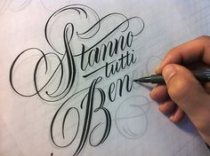 Typeverything.comStanno tutti Bene Work in progress by Luca Barcellona.(via jumabc) #calligraphy #lettering #typography