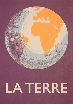 La Terre #typography #type #poster #world #globe