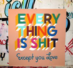 "Image of Everything Is Shit 24"" Coral #text #lettering #steve #sign #powers #painting"