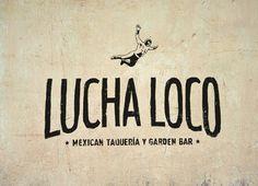 Lucha Loco on Behance #lucha #loco #restaurant #mexican #bar #fight #logo