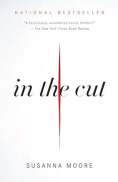 Book cover: in the cut. Designer: Helen Yentus. Photographer: Jason Booher. #cover #book
