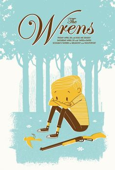 The Wrens by Spikepress.com #illustration #vintage #retro #blue #gig poster #gun #bird #boy
