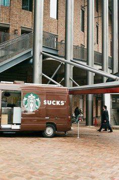 Starbucks sucks van #starbucks #van #door #coffee #humor