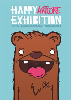happy artcore exhibition #bear #illustration #flyer #poster