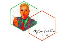 Holly Isabella #ink #hexagons #pattern #branding #print #design #shapes #colours #geometric #illustration #portrait #identity #painting #logo #signature #smoking #neon