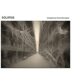 Imaginary Soundscapes | attenuation circuit #experimentalmusic #albumcover #bandcamp #Solipsis
