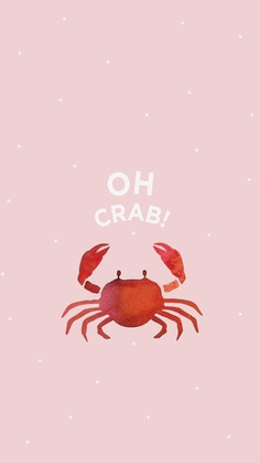 Funny and witty Oh crab