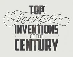 Top fourteen inventions #inventors #typography
