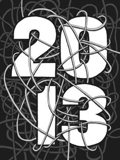 2013 Commemorative Poster #lettering #white #2013 #calendar #drawing #black #drawn #gray #poster #and #type #hand #typography
