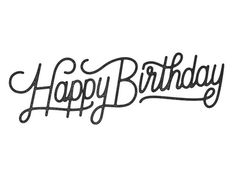 Happy Birthday by Dave Coleman #lettering