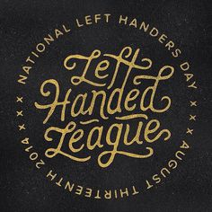 handlettering, typography #left #handed #league