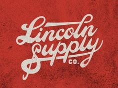 Dribbble - Lincoln - Logo Treatment by Jeremy Paul Beasley #lincoln #logo #beasley #supply #type #jeremy #paul