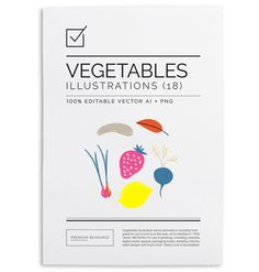 Fruit & Vegetable illustrations/clip art in vector .AI and .PNG 300 DPI format for easy use on blogs, websites, books, scrapbooks and more. #painting #neon