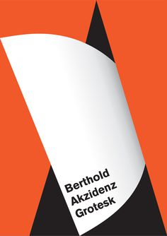 Berthold Akzidenz Grotesk #swiss style #typography #minimal #orange #graphic design #akzidenz grotesk