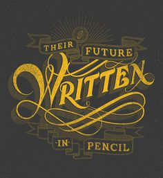 Their Future Written in Pencil - justlucky #pencil #future #written #justlucky