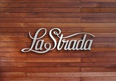 La Strada identity by Transformer Studio - Typeverything #type #script #wood #typography