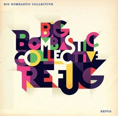 Big Bombastic Collective #bombastic #color #disc #collective #type