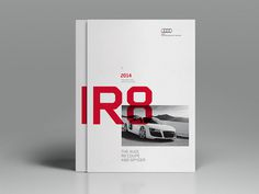 Audi R8 Brochure (Concept) by Jonathan Quintin The start of a fun self initiated project to bring the Audi brochure design up to date and m