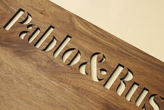 Pablo & Rusty's by Manual #logo #wood