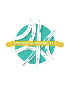 Keep Ramblin Art Print by Jon Ashcroft | Society6 #banner #roads #design #travel #illustration #type #lost #typography