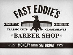 Fast Eddie's Barber Shop on the Behance Network #typography
