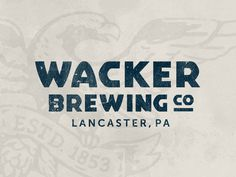 Wacker Brewing Co Logo Alternative #logo #brand #design #identity