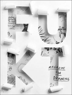 I like how the font looks like it is hand cut out of paper. #cut #fuckt #ariane #cover #paper #spanier #layout #drawing #editorial #magazine