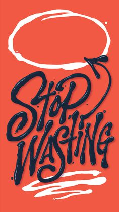 Erik Marinovich – Stop wasting time #typography #poster #graphic design