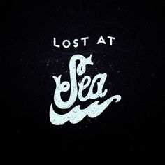 lost at sea #sea #at #lost
