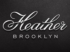 Heather #script #shadow #texture #typography