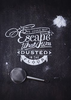 Typeverything.comType Delight by Nina Harcus. (via Moonsail) #flour
