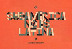Sudamérica —Type | Flickr - Photo Sharing! #orange