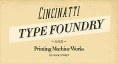 CIncinatti type foundry #type #retro