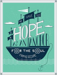1/52: Hebrews 6:19 #hope #verse #ship #bible #anchor #waves #typography